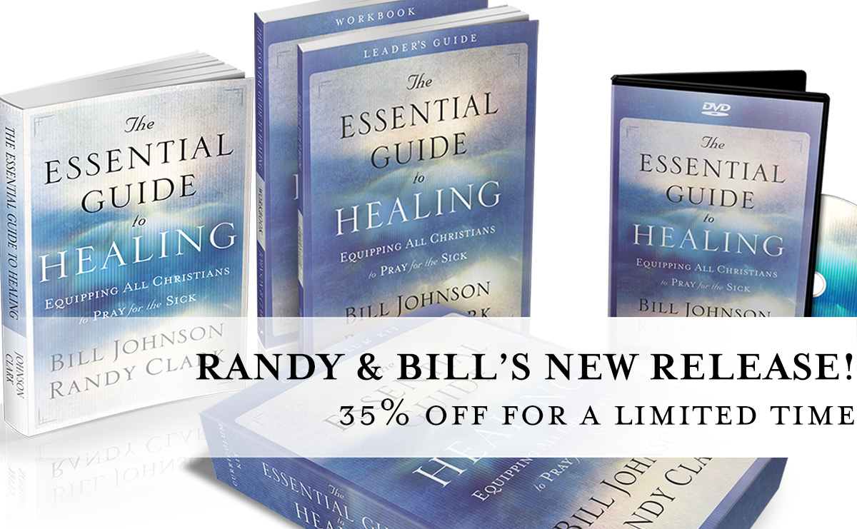 Essential Guide to Healing by Randy Clark and Bill Johnson - cover image